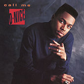 Call Me D-Nice (Expanded Edition) by D-Nice
