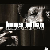 Film of Life Remixes by Tony Allen