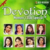Devotion - Women's Day Special by Various Artists