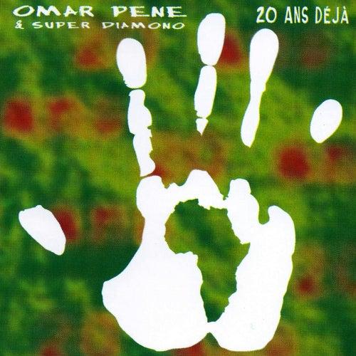20 Ans Déjà by Omar Pene & Super Diamono