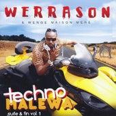 Techno malewa suite et fin, Vol. 1 by Werra Son