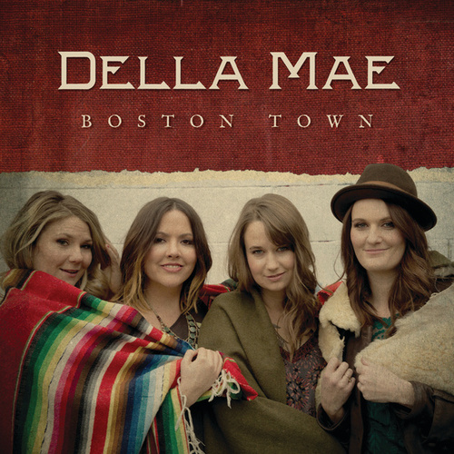 Boston Town by Della Mae