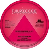 Father Father by Julio Bashmore