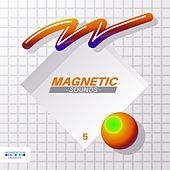 Magnetic Sounds, Vol. 5 by Various Artists