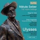 Mátyás Seiber: The Joyce Settings by Various Artists