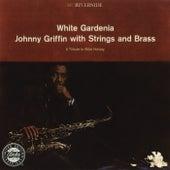 White Gardenia by Johnny Griffin