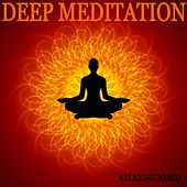 Deep Meditation by