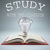 Study  with the Classics by Various Artists
