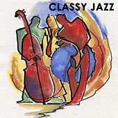 Classy Jazz by Various Artists
