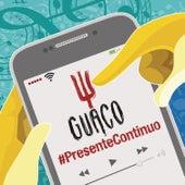 Presente Continuo by GUACO