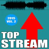 Top Stream, Vol. 2 by Various Artists