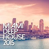 Miami De House 2015 - EP by Various Artists