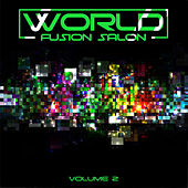 World Fusion Salon, Vol. 2 by Various Artists