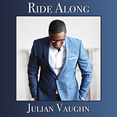 Ride Along by Julian Vaughn