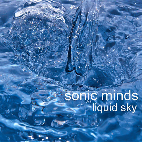 Liquid Sky by Sonic Minds