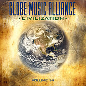 Globe Music Alliance: Civilization, Vol. 14 by Various Artists