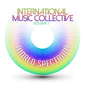 International Musical Collective: World Spectrum, Vol. 1 by Various Artists