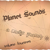 Planet Sounds: A Music Journey, Vol. 14 by Various Artists