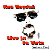 Live in La Veta, Vol. 2 by Ken Saydak
