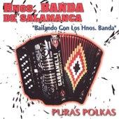 Bailando Con los Hnos. Banda by Hnos. Banda de Salamanca