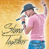 Stand Together by Darrell Harwood