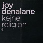 Keine Religion by Joy Denalane