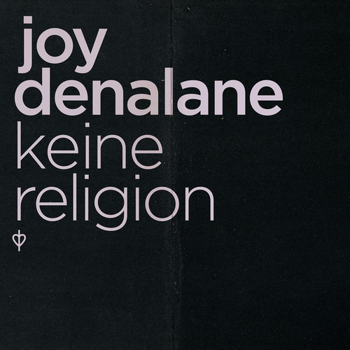 Keine Religion by Joy Denalane