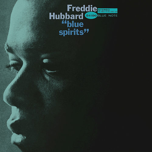 Blue Spirits by Freddie Hubbard