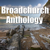 Broadchurch Anthology, Vol.1 by Dorset Inspirational Voices