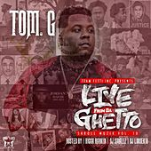 Live from da Ghetto : Skroll Muzik Vol. 10 by Tom G