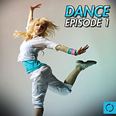 Dance Episode, Vol. 1 by Various Artists