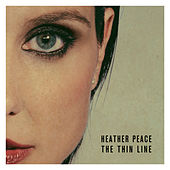 The Thin Line by Heather Peace
