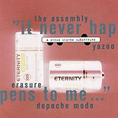 It never happens to me - A Vince Clarke substitute by Various Artists