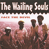 Face The Devil by Wailing Souls