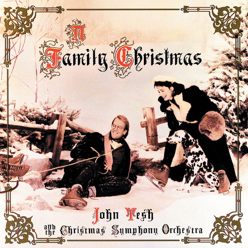 A Family Christmas by John Tesh