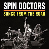 Songs from the Road (Live) by Spin Doctors