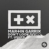 Don't Look Down feat. Usher von Martin Garrix
