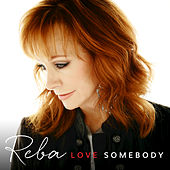 Enough by Reba McEntire