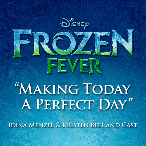 Making Today a Perfect Day by Idina Menzel