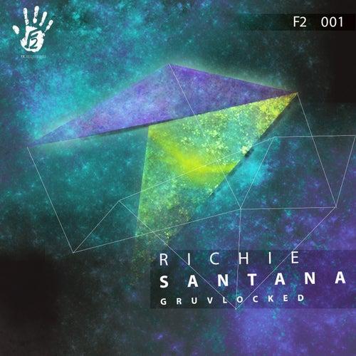 Gruvlocked by Richie Santana
