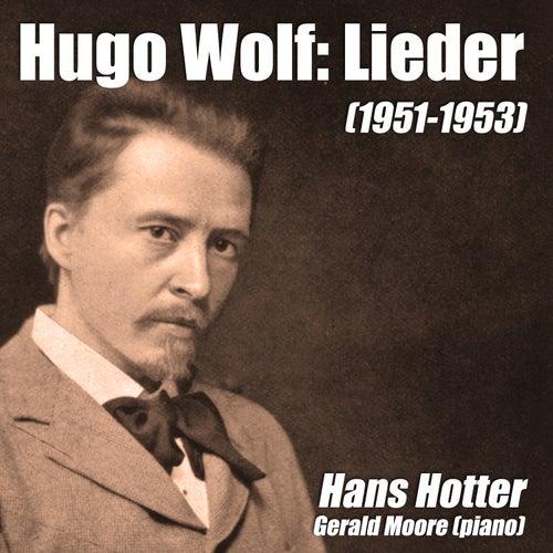 Hugo Wolf: Lieder (1951-1953) by Gerald Moore