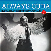 Always Cuba Vol. 4 by Various Artists
