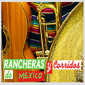 Rancheras y Corridos de Mexico by Various Artists