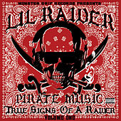 Pirate Music: True Signs of a Raider Volume 1 by Various Artists