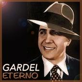 Gardel Eterno by Carlos Gardel