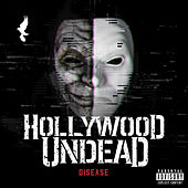 Disease by Hollywood Undead