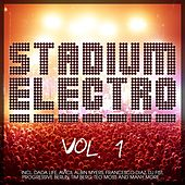 Stadium Electro, Vol. 1 by Various Artists