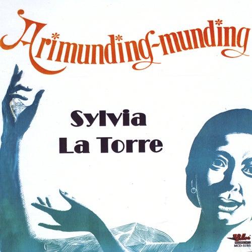 Arimunding-Munding by Sylvia La Torre