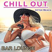 Chill Out After Beach by Various Artists
