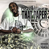 That Paper (feat. A-Non & Legend Lokz) by Luni Coleone